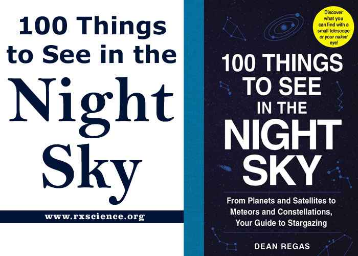 100 Things to See in the Night Sky Best Astronomy and Astrophysics Book