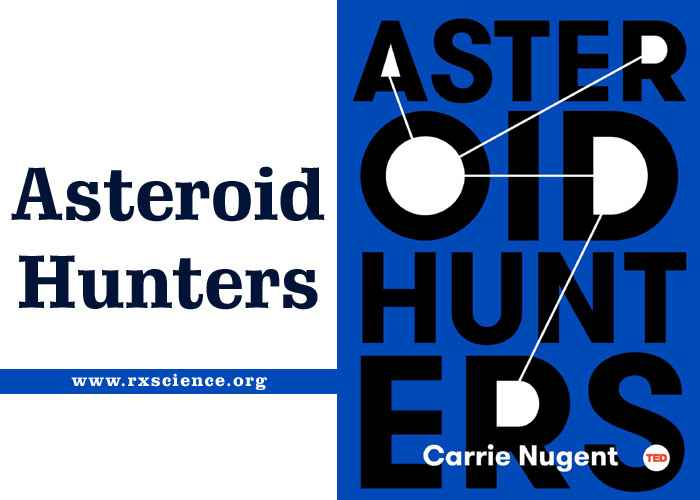 Asteroid Hunters Best Astronomy and Astrophysics Book