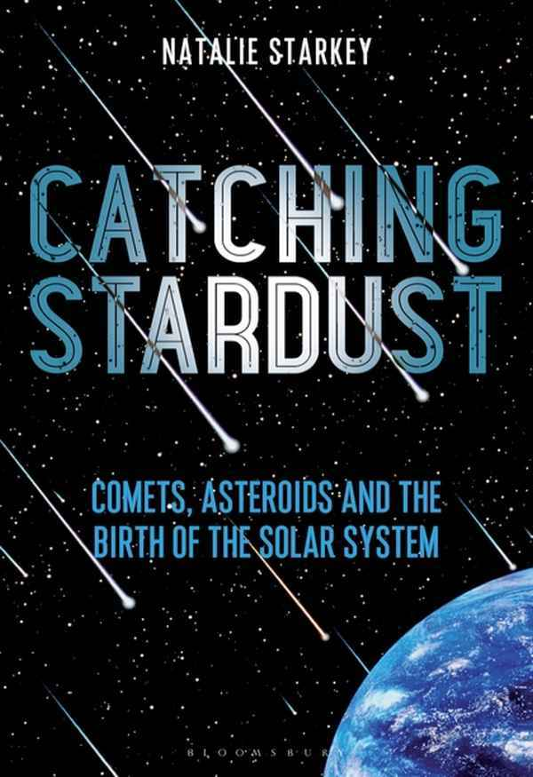Catching Stardust Best Astronomy and Astrophysics Book
