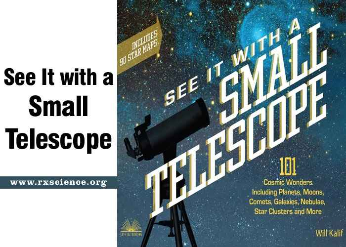See It with a Small Telescope Best Astronomy and Astrophysics Book