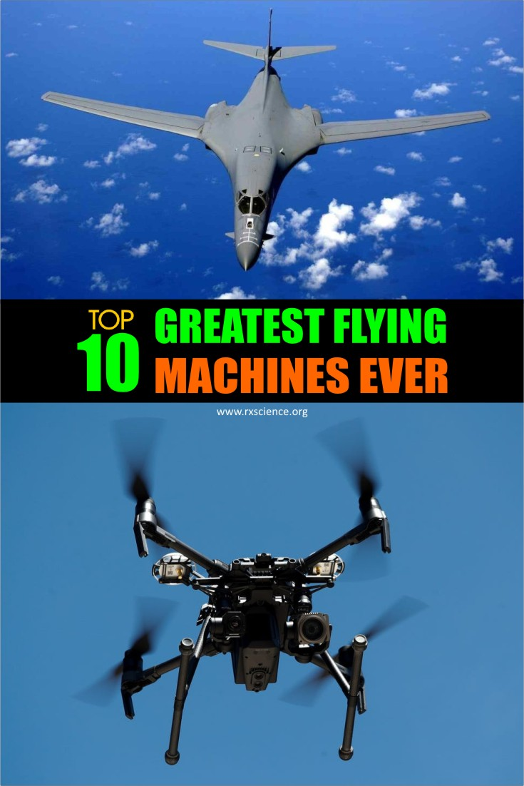 This article provides a list of the top ten flying machines that have been created.